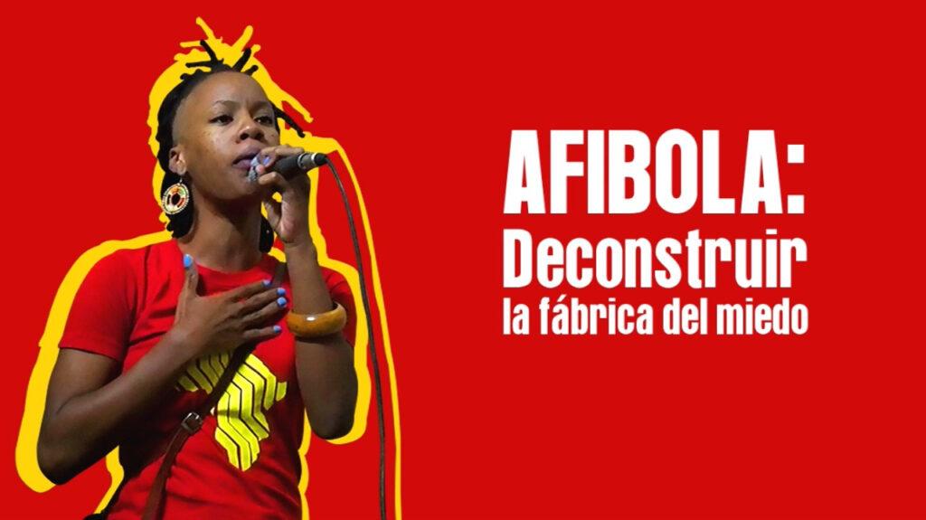"""Cartel del video """"Afibola: deconstruir la fábrica del miedo""""."""